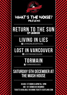 Return To The Sun, Living In Lies, Lost In Vancouver & Tormain
