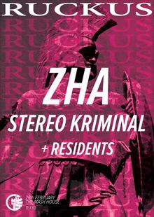 Ruckus featuring ZHA & Stereo Kriminal