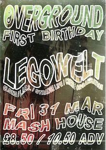 Overground 1st Birthday w/ Legowelt
