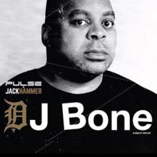 Pulse x Jackhammer: DJ Bone