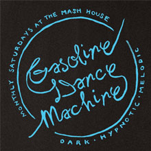 Gasoline Dance Machine