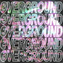 Overground x Shapework