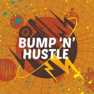 Bump N Hustle 001: The Jazz Spastiks