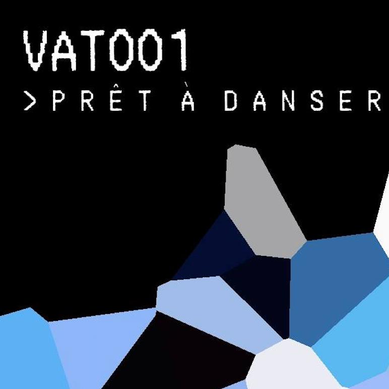Vat001: Prêt à Danser