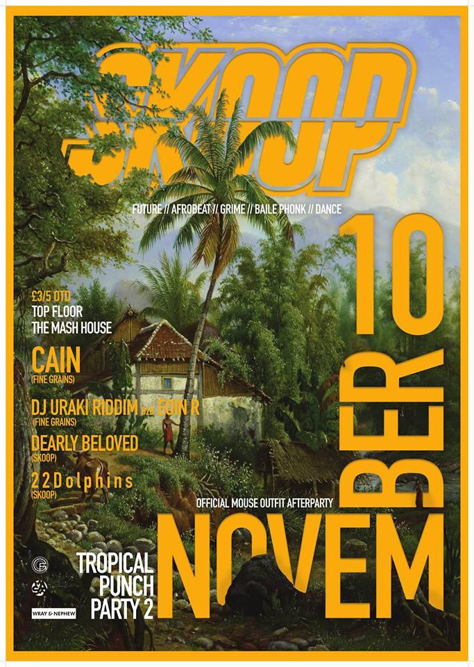 SKOOP Tropical Punch Party II w/ Fine Grains