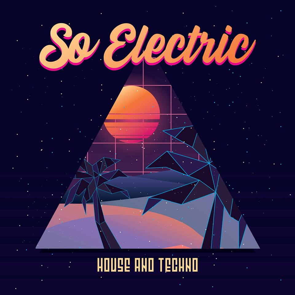 So Electric & Friends [Free Party]