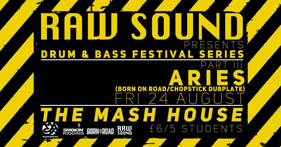 RAW Drum & Bass Fri 24 August ft. Aries