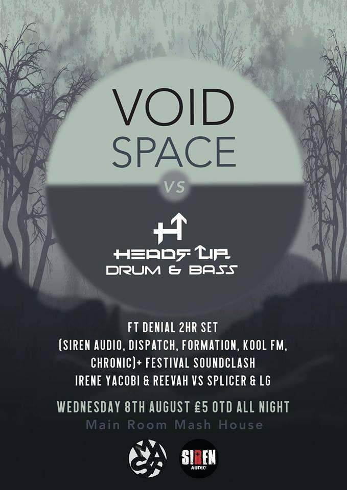 Void Space VS Headz Up Ft Denial (Siren Audio, Dispatch)