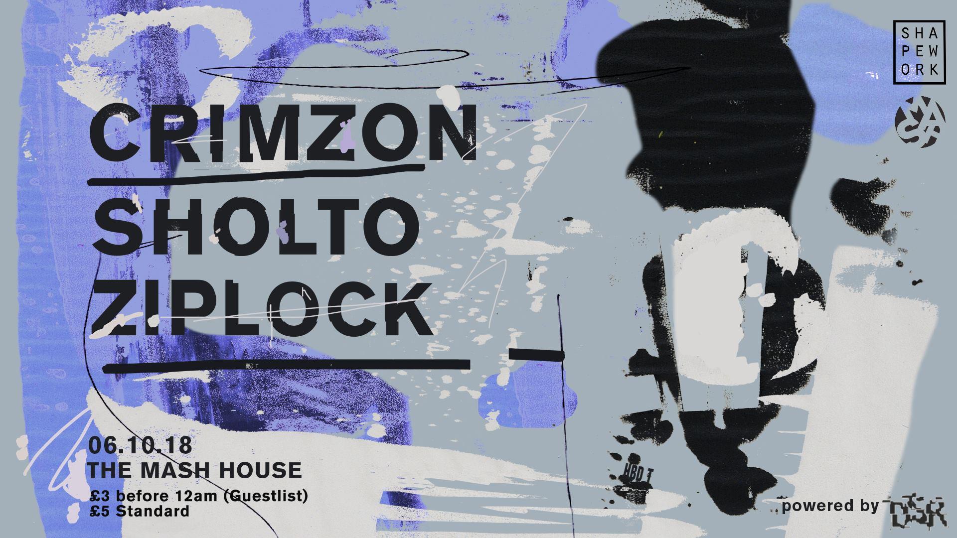 Shapework / Crimzon, Sholto & Ziplock