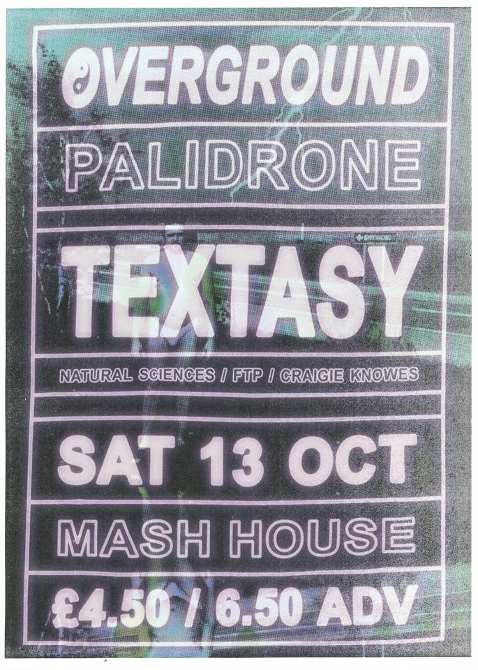 ᴏᴠᴇʀɢʀᴏᴜɴᴅ x Palidrone ⍫ Textasy [Craigie Knows / FTP]