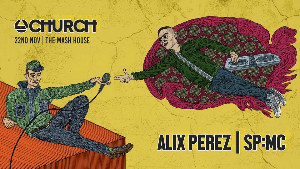 Church 3.3: Alix Perez + SP:MC