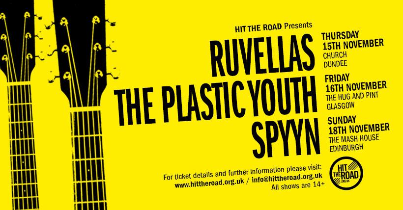 Hit The Road Edinburgh - Spyyn, Ruvellas, The Plastic Youth