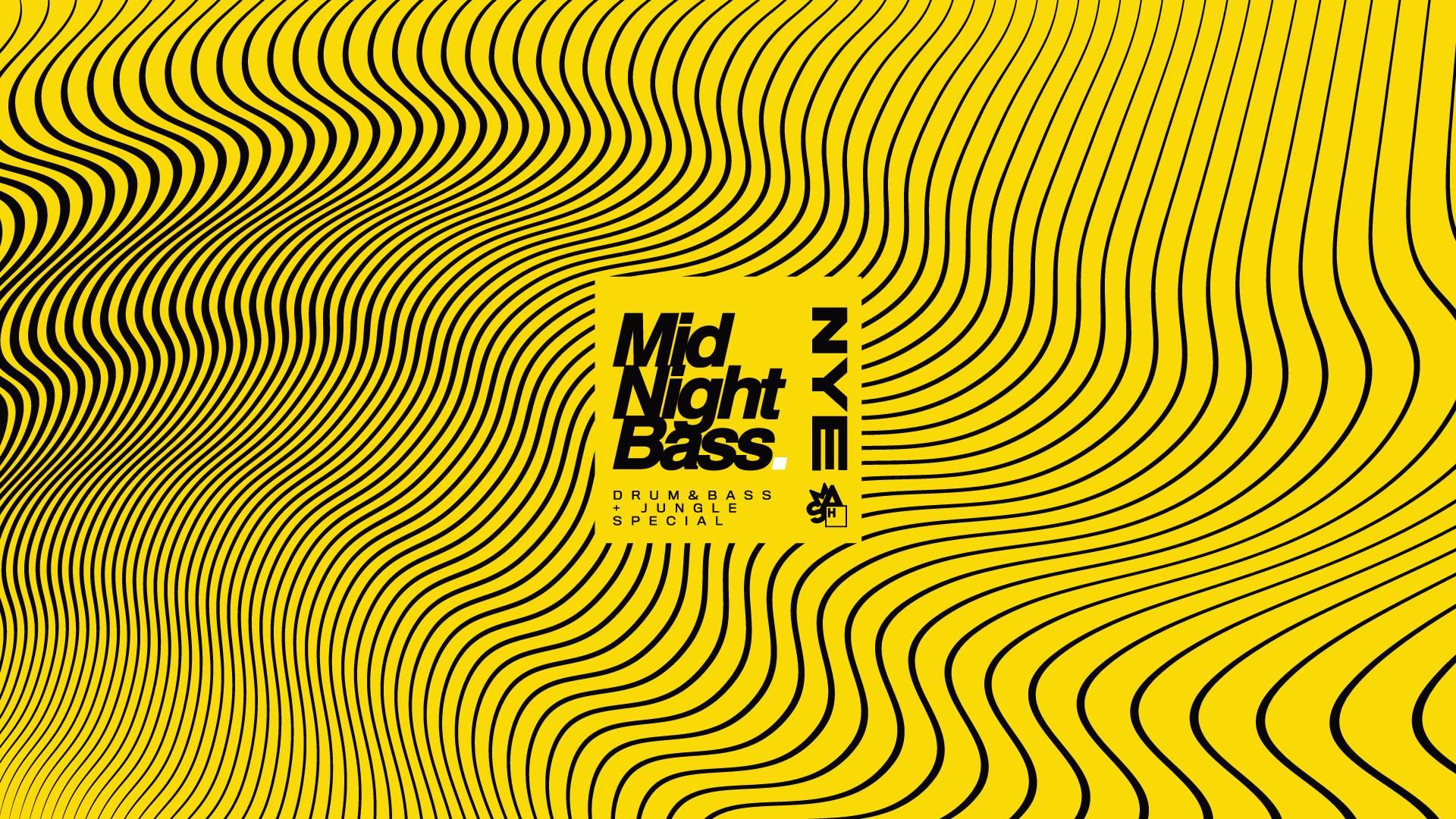 Midnight Bass NYE: DnB & Jungle Special (Hogmanay 2019)