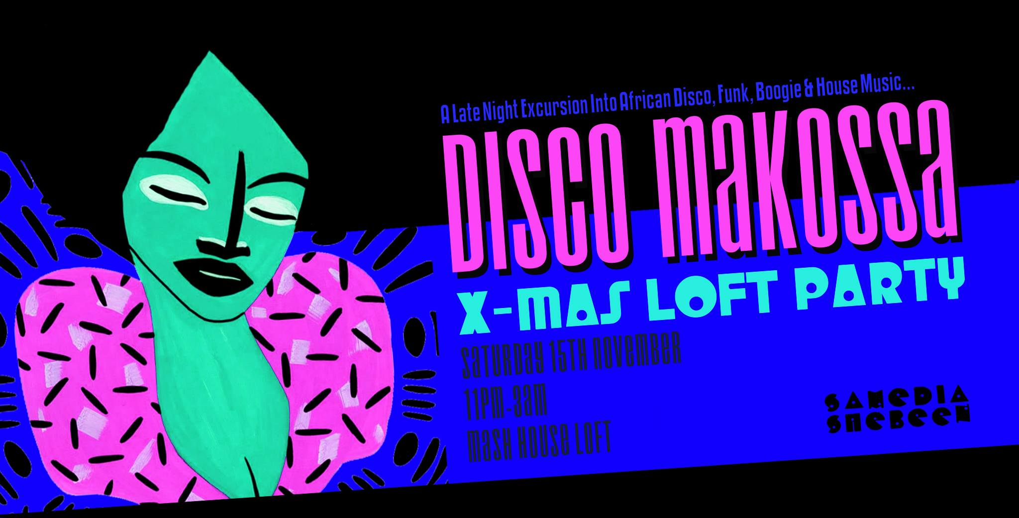 Disco Makossa X-Mas Loft Party