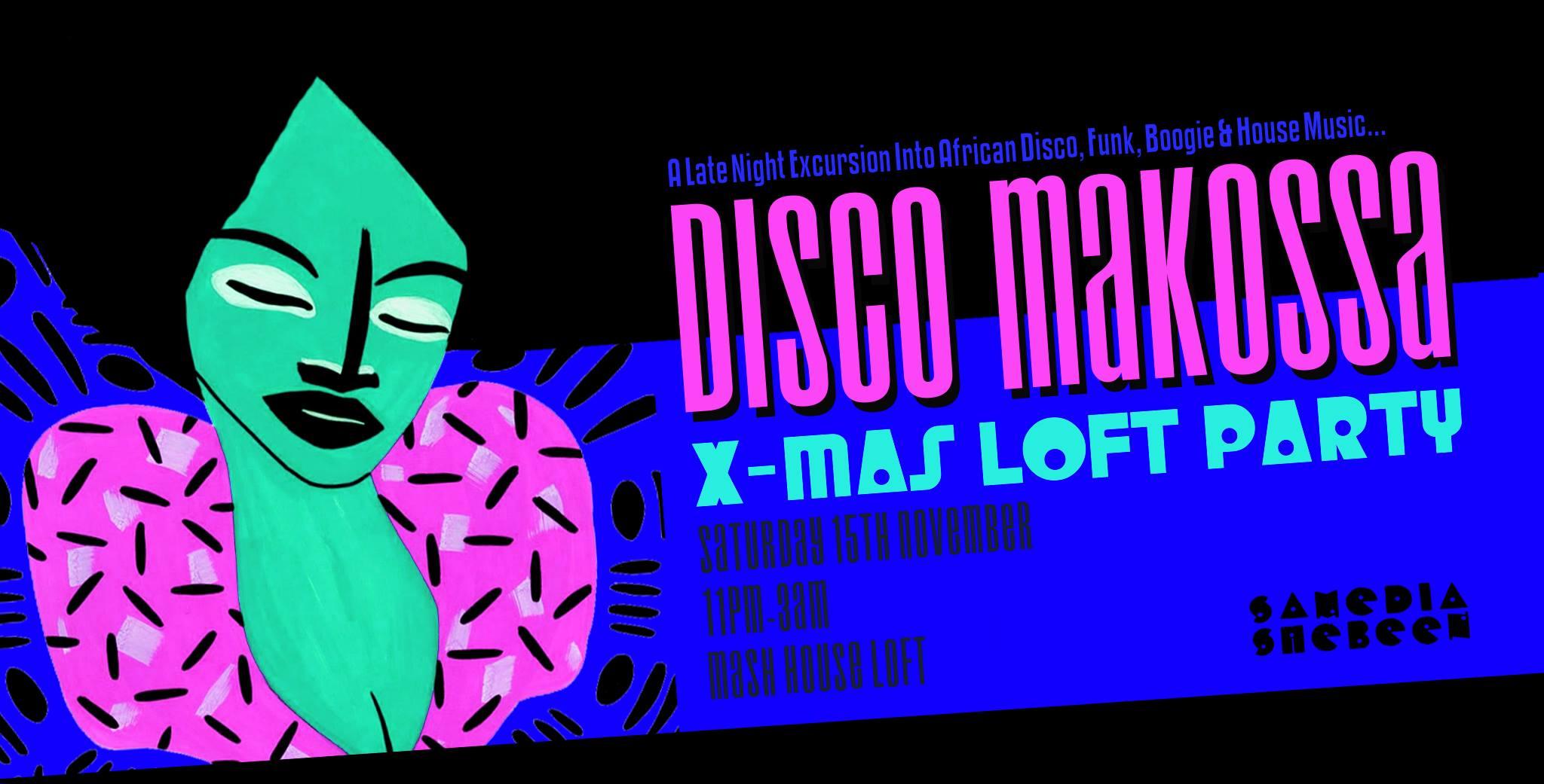 Disco Makossa X-Mas Loft Party