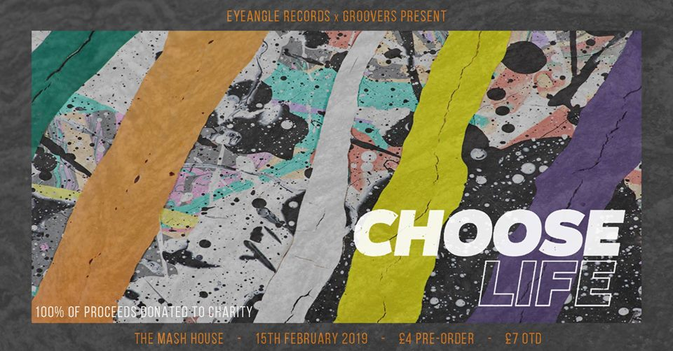 Eyeangle Records x Groovers: Choose Life