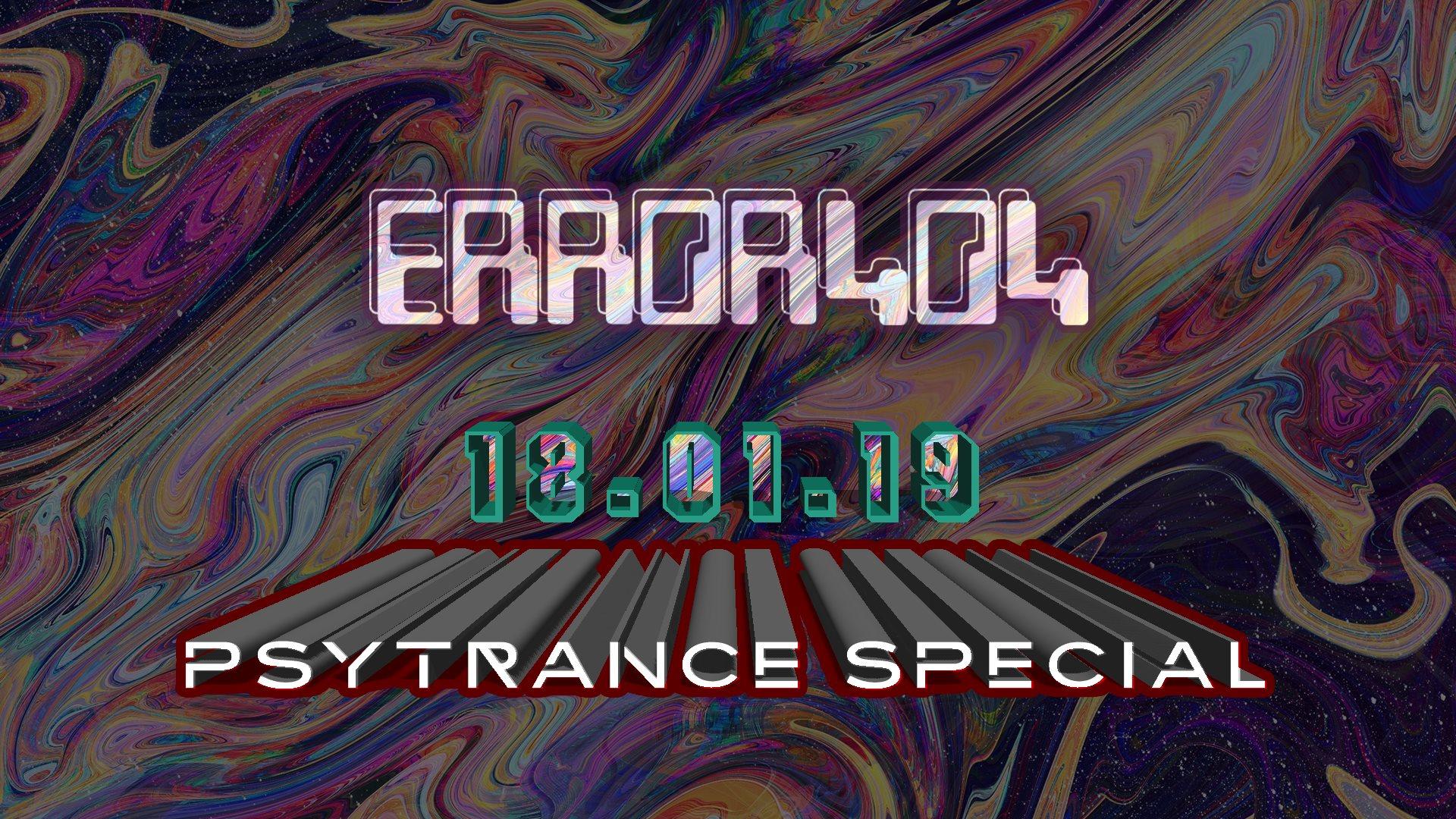 Error404 Psytrance Special