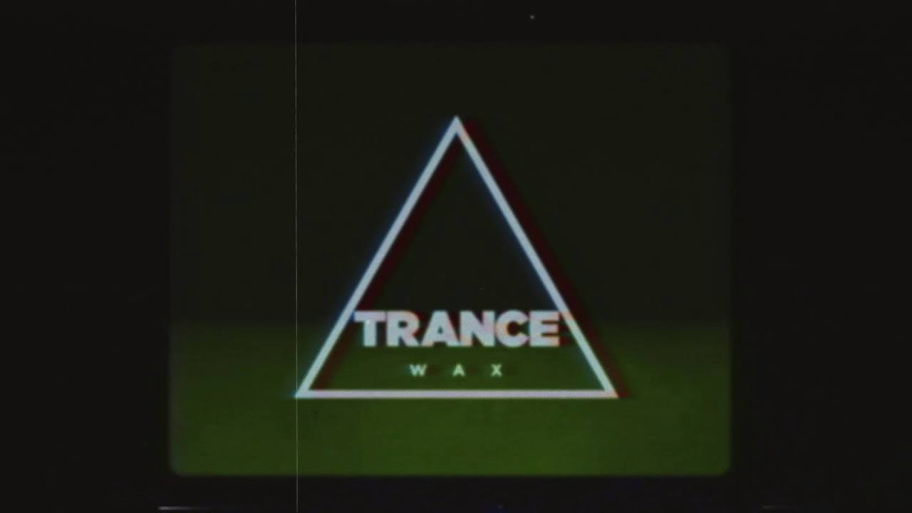 Trance Wax (3 hour set), hwts, + much more ⑊ St Paddy's Day