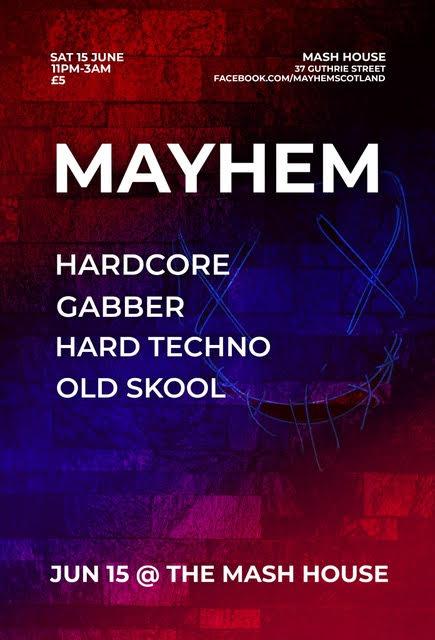 Mayhem (Hardcore, Gabber, Hard Techno & Old Skool)