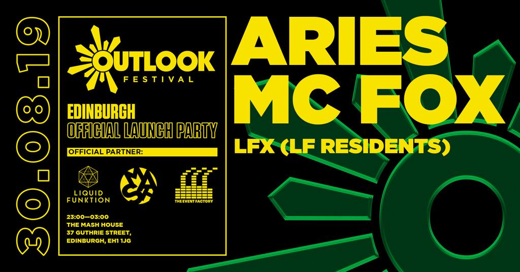 LF x Outlook Festival Edinburgh Launch Party w/ Aries & MC Fox
