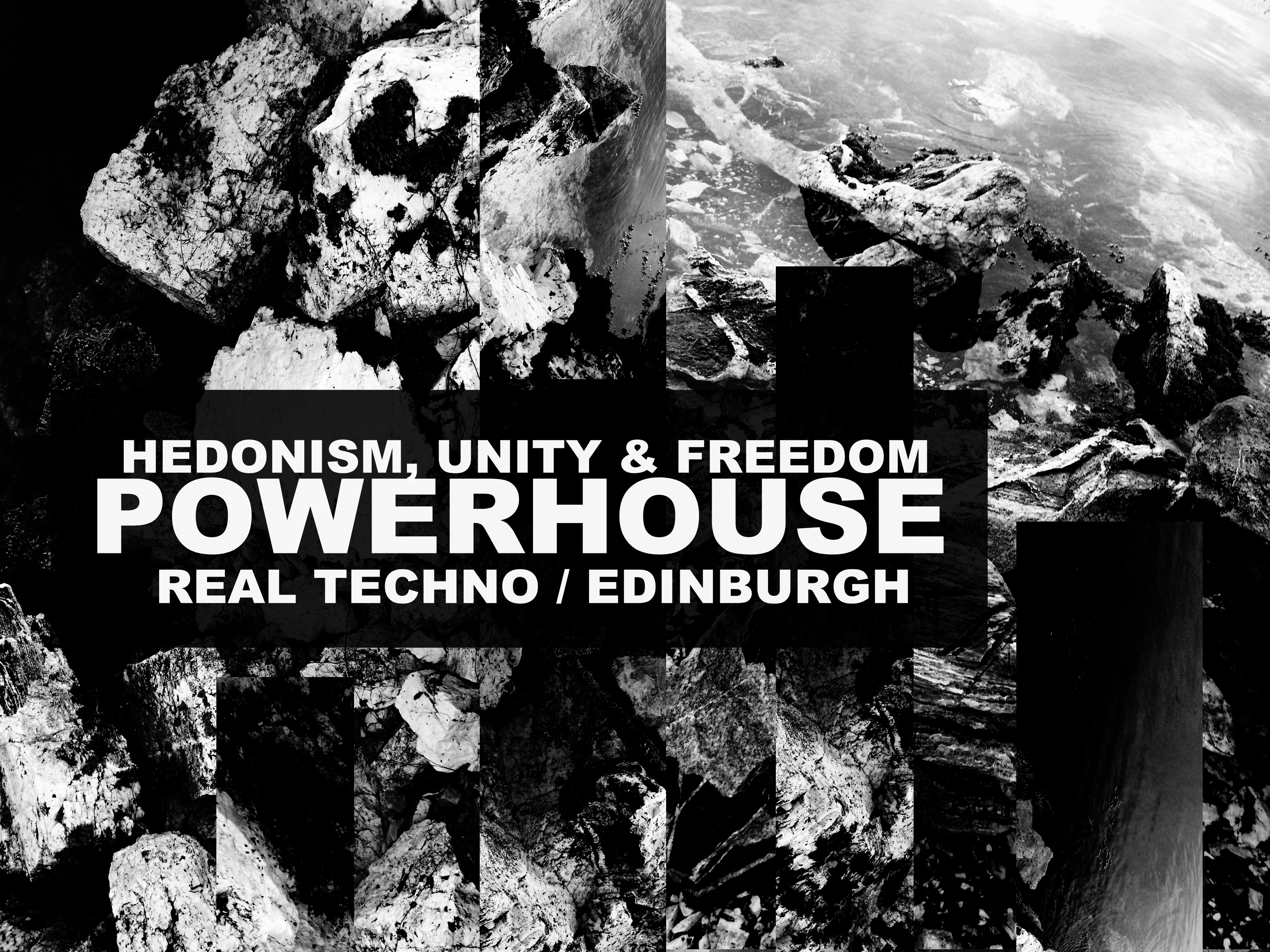 Powerhouse: Hedonism, Unity & Freedom