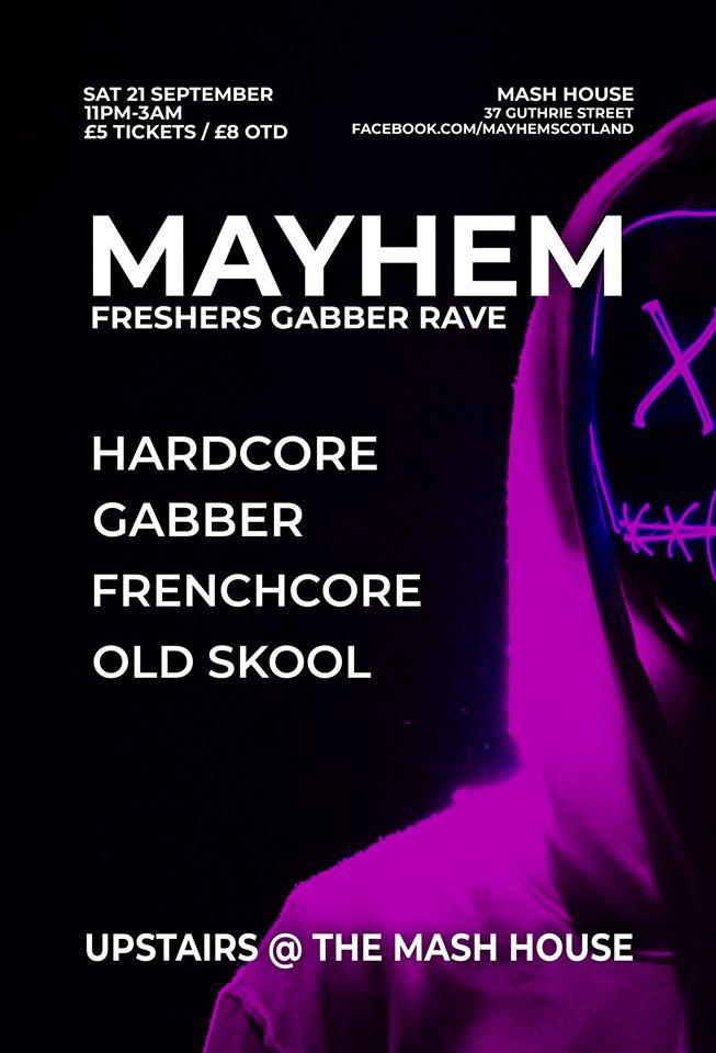 Edinburgh Freshers Gabber Rave (MAYHEM)