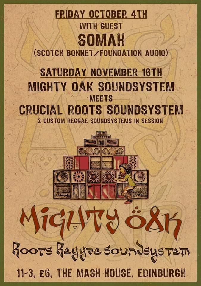 Mighty Oak meet Crucial Roots Sound System