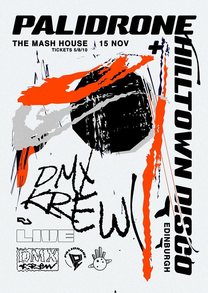 Palidrone & Hilltown Disco: DMX Krew [LIVE]