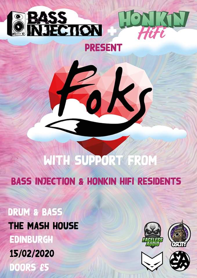 Bass Injection & Honkin Hifi Present: FOKS