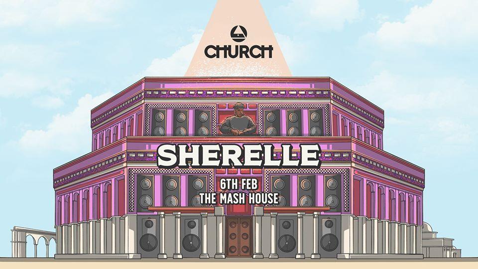 Church 4.5: Sherelle