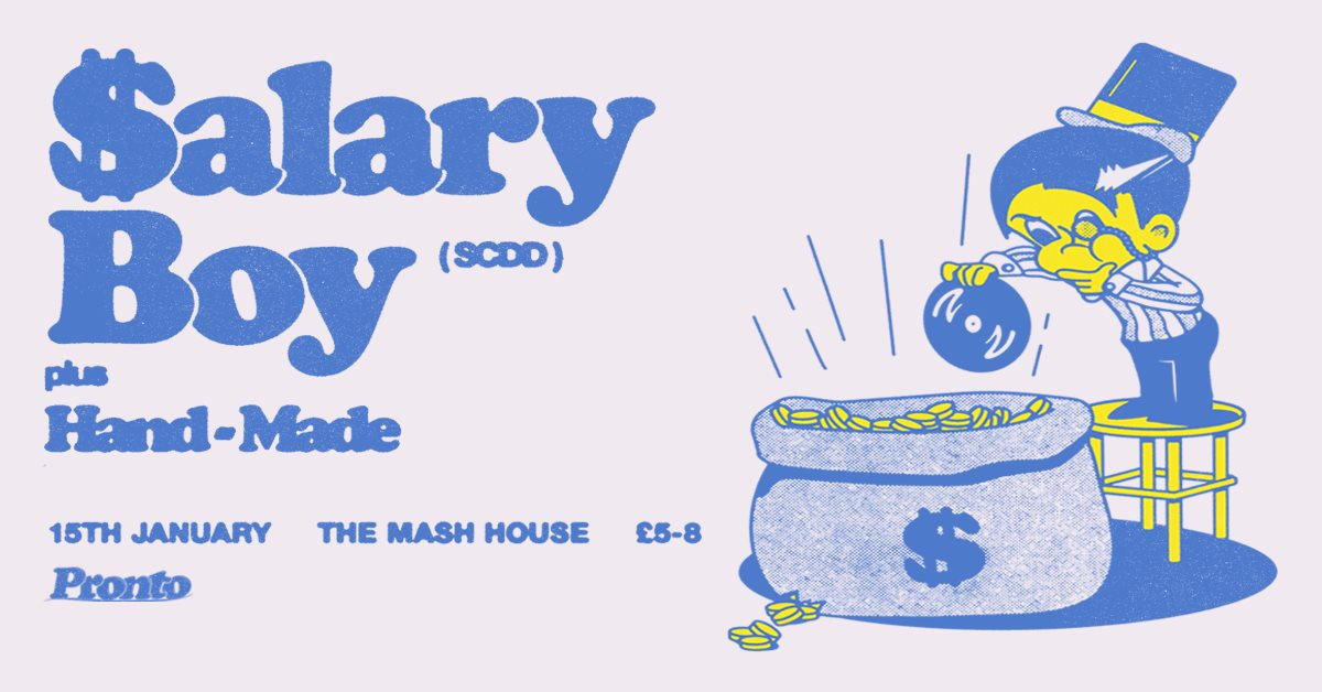 Pronto Present: Salary Boy (SCDD)