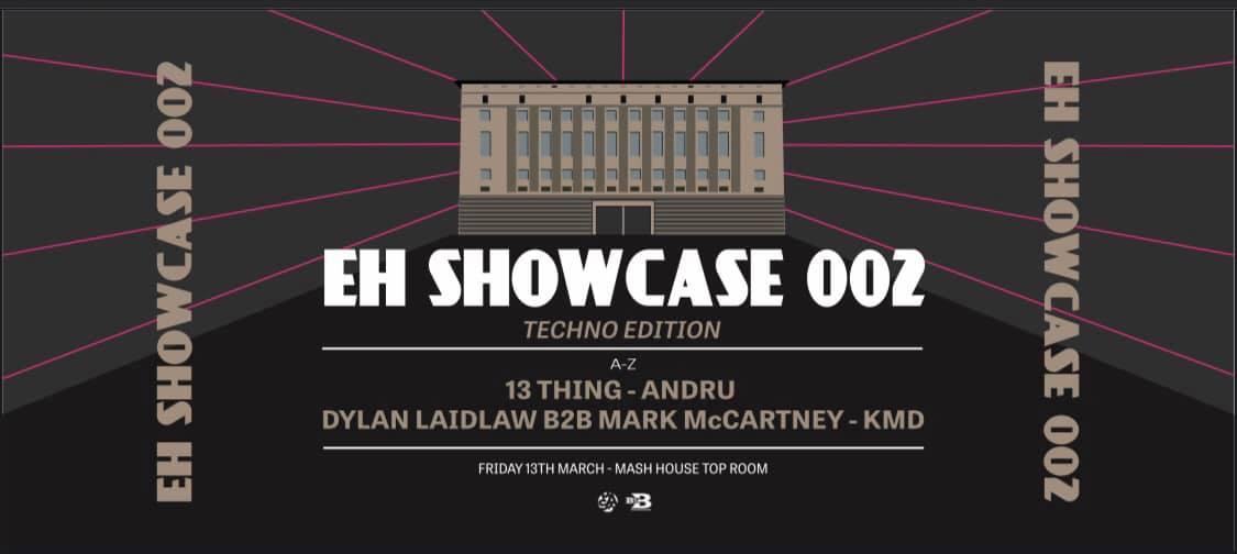 EH Showcase 002 : Techno Edition