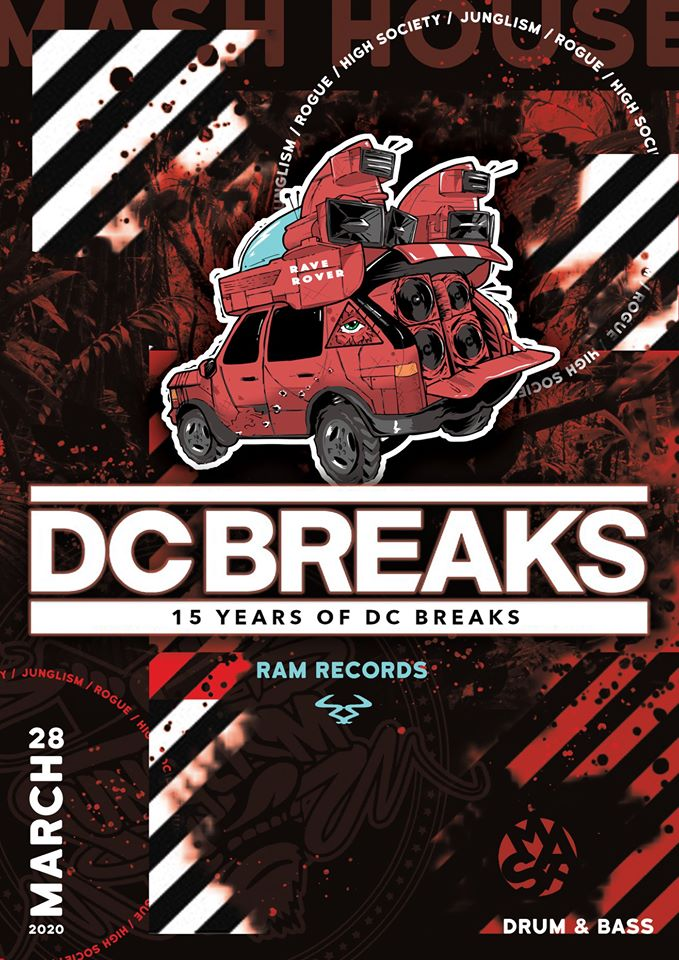 *POSTPONED, NEW DATE TBC* Junglism X Rogue X High Society presents DC Breaks (RAM Records)